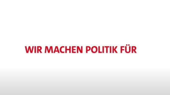 Wir machen Politik für...